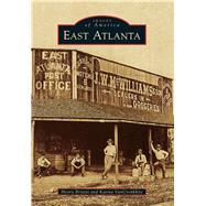 East Atlanta by Bryant, Henry; Van Cronkhite, Katina, 9781467111218