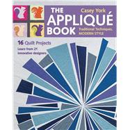 The Applique Book by York, Casey, 9781617451218