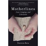 Motherlines by Reis, Patricia, 9781631521218