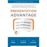 Presentation Advantage by Kogon, Kory; England, Breck; Schmidt, Julie, 9781941631218