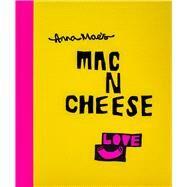 Anna Mae's MAC N Cheese by Clark, Anna; Solomon, Tony, 9780224101219