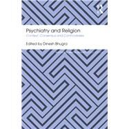 Psychiatry and Religion: Context, Consensus and Controversies by Bhugra; Dinesh, 9781138591219