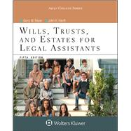 Wills, Trusts, and Estates for Legal Assistants by Beyer, Gerry W.; Hanft, John K., 9781454851219