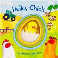 Hello, Chick by Parragon; Gaviraghi, Giuditta, 9781472361219