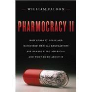 Pharmocracy II by Faloon, William, 9781604191219