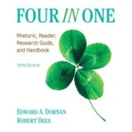 Four In One Rhetoric, Reader, Research Guide, and Handbook by Dornan, Ed; Dees, Robert, 9780205731220