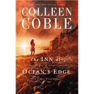 The Inn at Ocean's Edge by Coble, Colleen, 9780718031220