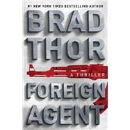 Foreign Agent by Thor, Brad, 9781410491220