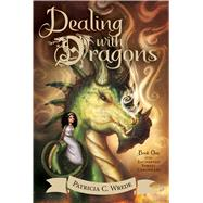 Dealing With Dragons by Wrede, Patricia C., 9780544541221
