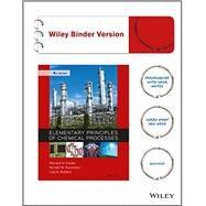 Elementary Principles of Chemical Processes by Felder, Richard M.; Rousseau, Ronald W.; Bullard, Lisa G., 9781118431221