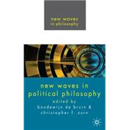 New Waves In Political Philosophy by de Bruin, Boudewijn; Zurn, Christopher, 9780230221222
