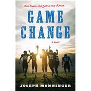 Game Change by Monninger, Joseph, 9780544531222