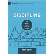 Discipling by Dever, Mark, 9781433551222