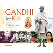 Gandhi for Kids by Mahoney, Ellen, 9781613731222