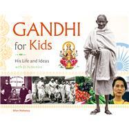 Gandhi for Kids by Mahoney, Ellen, 9781613731222