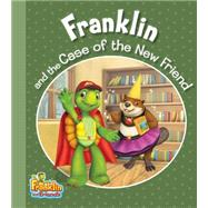 Franklin and the Case of the New Friend by Smith, Caitlin Drake (ADP), 9781771381222