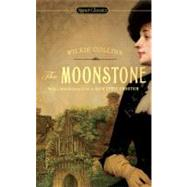 The Moonstone by Collins, Wilkie, 9780451531223