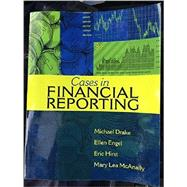 Cases in Financial Reporting, 8e by Drake, Engel, Hirst, McAnally, 9781618531223