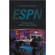 ESPN by Vogan, Travis, 9780252081224