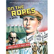 On the Ropes by Vance, James; Burr, Dan E., 9780393351224
