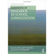 Handbook of Research in School Consultation by P Erchul; William, 9780415501224