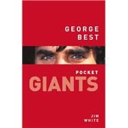 George Best by White, Jim, 9780750981224