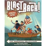 The American Revolution by Ohlin, Nancy; Larkum, Adam, 9781499801224