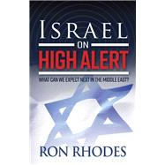 Israel on High Alert by Rhodes, Ron, 9780736971225