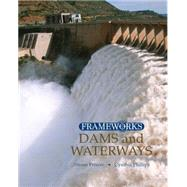 Dams and Waterways by Phillips,Cynthia, 9780765681225