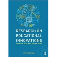 Research on Educational Innovations by Ellis; Arthur K., 9781138671225