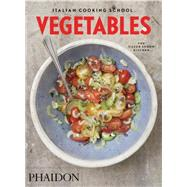 Italian Cooking School: Vegetables by The Silver Spoon Kitchen, 9780714871226