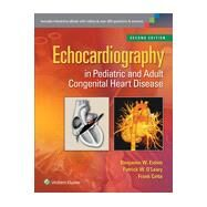 Echocardiography in Pediatric and Adult Congenital Heart Disease by Eidem, Benjamin W.; O'Leary, Patrick W.; Cetta, Frank, 9781451191226