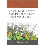 Basic Real Estate & Property Law for Paralegals 5e by Helewitz, Jeffrey A., 9781454851226