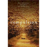 Compulsion by Boone, Martina, 9781481411226
