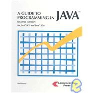 Guide to Programming in Java : For Java SE 5 and Java SE 6 at Biggerbooks.com