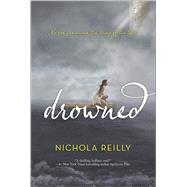 Drowned by Reilly, Nichola, 9780373211227