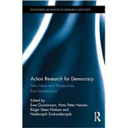 Action Research for Democracy: New Ideas and Perspectives from Scandinavia by Gunnarsson; Ewa, 9781138961227