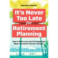 The Retirement Rescue Plan by Phipps, Melissa, 9781943451227