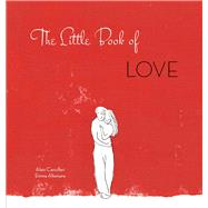 The Little Book of Love by Cancilleri, Alain; Altomare, Emma, 9788854411227