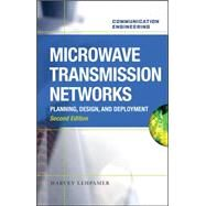 Microwave Transmission Networks, Second Edition by Lehpamer, Harvey, 9780071701228