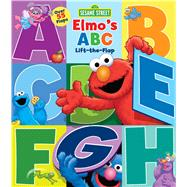 Sesame Street: Elmo's ABC Lift-the-Flap by Sesame Street, 9780794431228