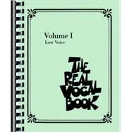 Real Vocal Book - Volume I : Low Voice Edition by HAL LEONARD PUBLISHING CORPORATION, 9781423451228