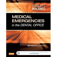 Medical Emergencies in the Dental Office by Malamed, Stanley F., 9780323171229