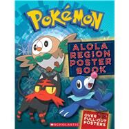 Alola Region Poster Book (Pok�mon) by Unknown, 9781338161229