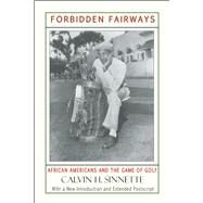 Forbidden Fairways African Americans and the Game of Golf by Sinnette, Calvin H., 9781574781229