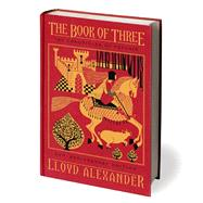 The Book of Three, 50th Anniversary Edition by Alexander, Lloyd; Hale, Shannon, 9781627791229