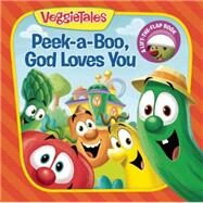Peek-a-Boo, God Loves You by Neutzling, Laura; Productions, Judy O, 9781941341230