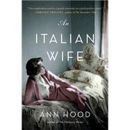 An Italian Wife by Hood, Ann, 9780393351231