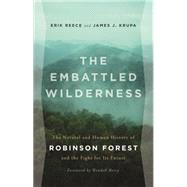 The Embattled Wilderness by Reece, Erik; Krupa, James J.; Berry, Wendell, 9780820341231