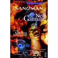 The Sandman Vol. 6: Fables and Reflections (New Edition) by GAIMAN, NEILRUSSELL, P. CRAIG, 9781401231231